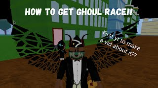 [Blox Fruits] How to get Ghoul race + showcase (Update 12)