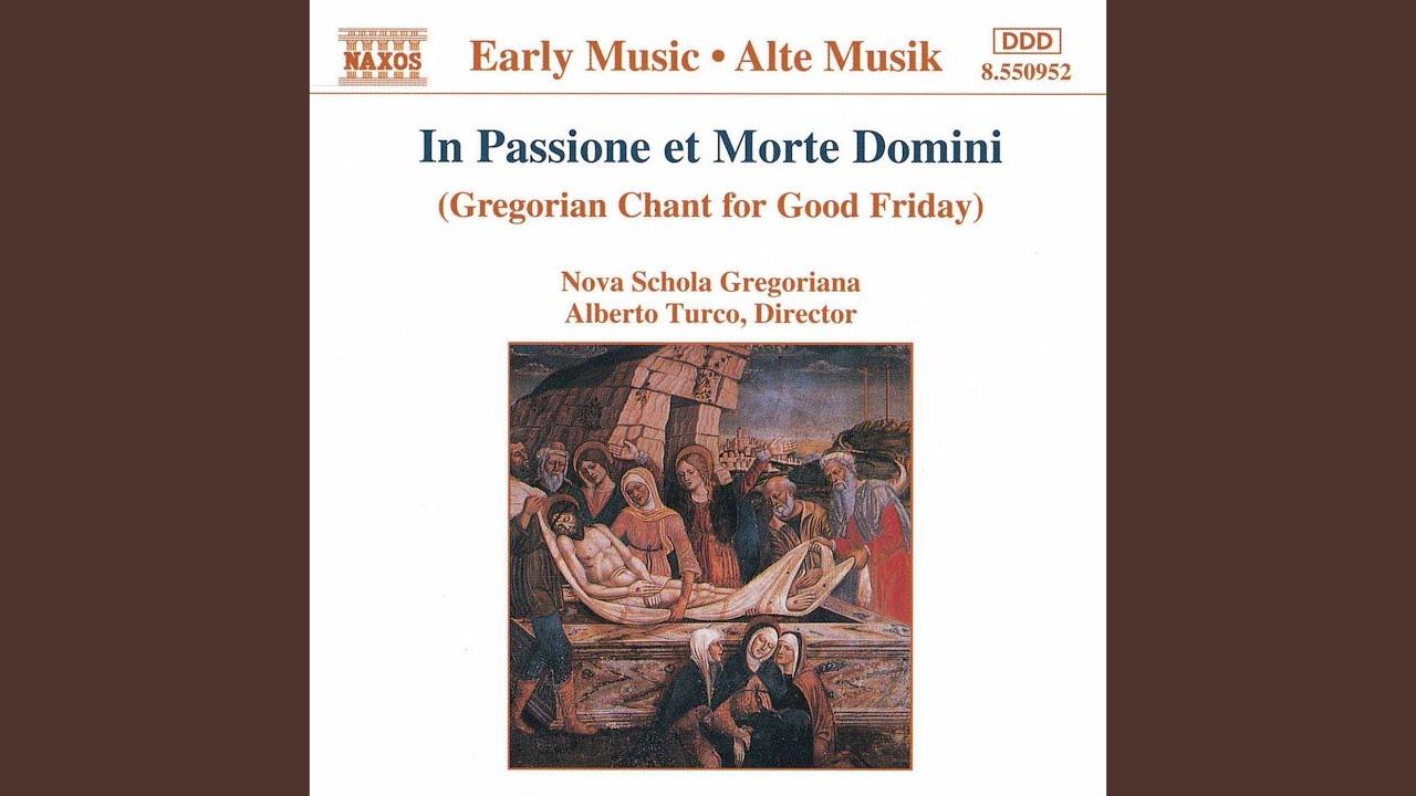 Gregorian Chant For Good Friday Hymnus Crux Fidelis Youtube