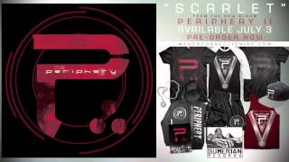 Periphery - Scarlet (NEW SONG!)