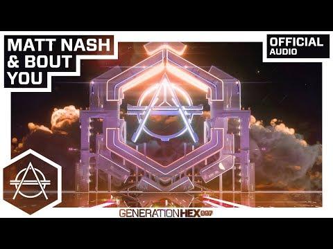 Matt Nash & Bout - You
