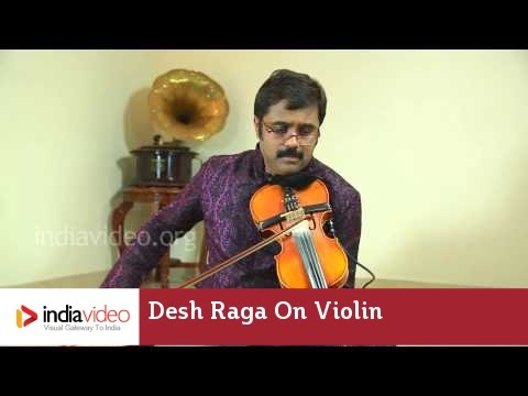 Raga Series - Desh Raga on Violin by Jayadevan
