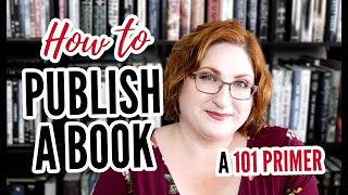 How To Publish A B๐ok | Traditional Publishing 101