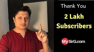 2 lakh subscribers   Congratulations MySirG Family   Thank You
