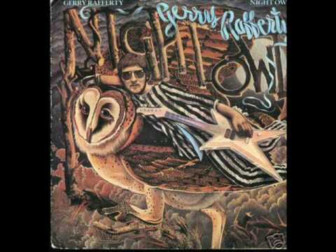 Night Owl ( full version) - Gerry Rafferty