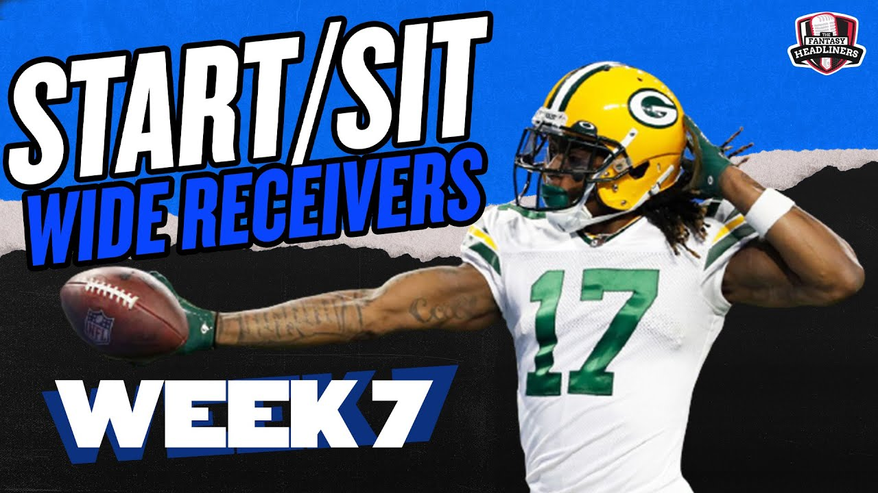 Download 2021 Fantasy Football - MUST Start or Sit Week 7 Wide Receivers -  Every Match Up!!!