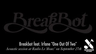 Breakbot - One Out Of Two feat. Irfane (Acoustic Version)