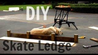 Diy - Building A Skate Ledge