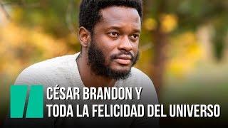 César Brandon y 'Toda la felicidad del universo'