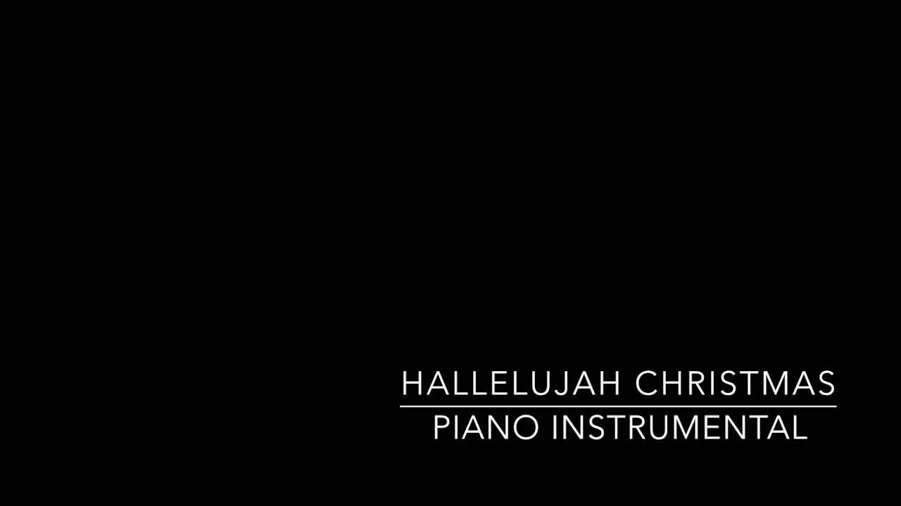 Hallelujah Christmas (Piano Instrumental) - YouTube
