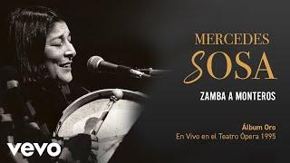 Mercedes Sosa - Zamba A Monteros (En Directo / Teatro Ópera Diciembre 1995)