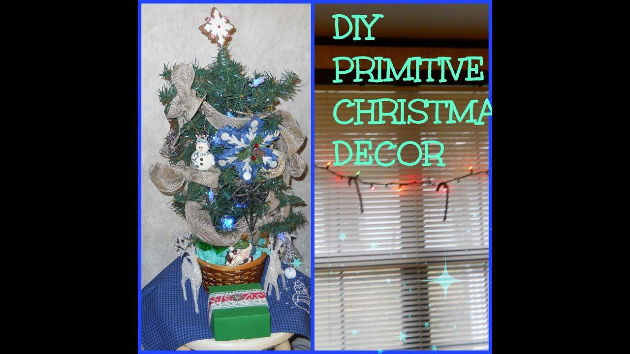 DIY PRIMITIVE CHRISTMAS DECOR
