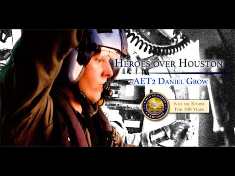 Heroes Over Houston: Petty Officer Dan Grow