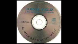 Jorge Veliz - 11 - Aqui llega el enganchado_no sabes cuanto daria_triste y vencido_ECT.