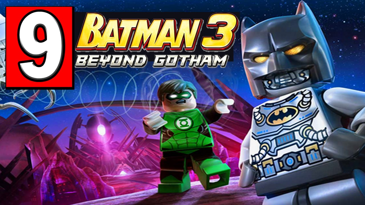 LEGO BATMAN 3 BEYOND GOTHAM Walkthrough Part 9 LEVEL THE ...
