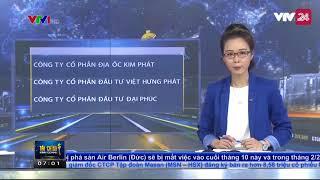 Khởi tố vụ án lừa đảo liên quan đến công ty CPĐT Việt Hưng Phát - Tin Tức VTV24