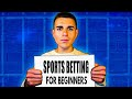 SPORTS BETTING FOR BEGINNERS TIPS | HOW TO WIN AT SPORTS BETTING