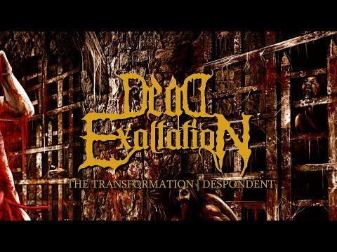 Dead Exaltation - The Transformation (Official Lyric Video) | Despondent