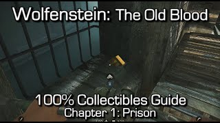 Wolfenstein The Old Blood - Chapter 1: Prison Collectibles - Gold Items, Letters & Nightmare Levels