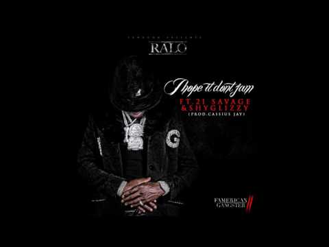 "Ralo Ft. 21 Savage & Shy Glizzy ""I Hope It Dont Jam"" (Prod. Cassius Jay) Audio"