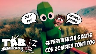 SUPERVIVENCIA GRATIS CON ZOMBIES TONTITOS | TABZ | Gameplay Español | Let's Play | Link de Descarga