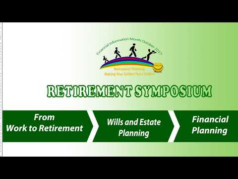 Financial Information Month 2017 - Retirement Symposium