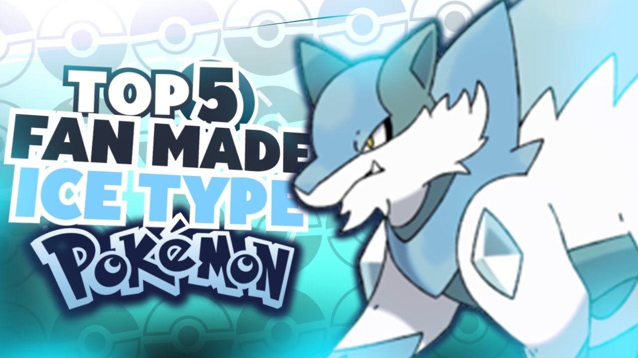 Top 5 fan made ice type pokemon youtube top 5 fan made ice type pokemon sciox Choice Image
