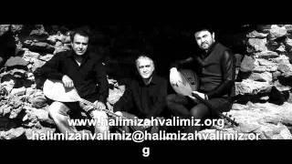 Grup Halimiz Ahvalimiz  - Şafak Söktü Yine Sunam Uyanmaz