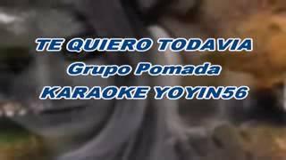 Karaoke te quiero todavía (pomada)