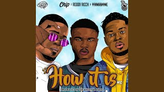 Play How It Is (feat. Roddy Ricch, Chip & Yxng Bane)