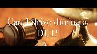 The Behan Law Group, P.L.L.C. Video - Can I Drive during my DUI?