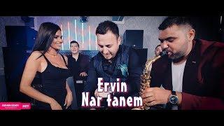 ervin 2018 nar tanem official video