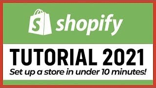 FAST SHOPIFY TUTORIAL 2019 🔥 HOW TO SET UP A SHOPIFY STORE IN UNDER 10 MINUTES!