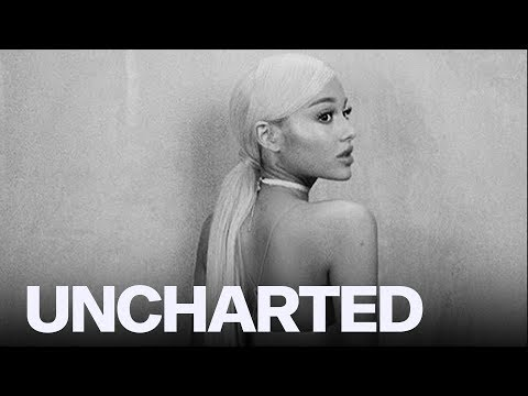 Ariana Grande's Fave Tracks On 'Sweetener'   UNCHARTED