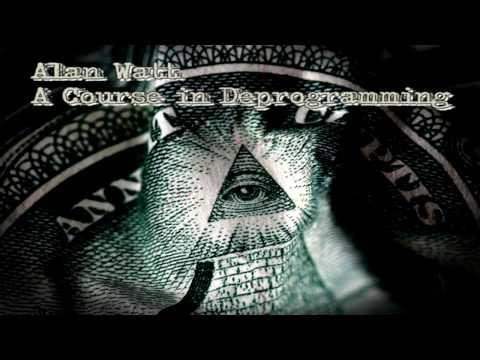 Alan Watt - A Course in Deprogramming - Break the Indoctrination