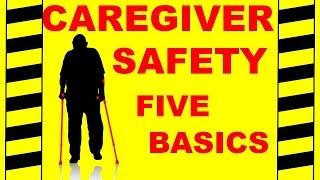 Video Caregiver Safety - The 5 Basics - Safety Training Video download MP3, 3GP, MP4, WEBM, AVI, FLV Oktober 2017