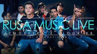 Atmosfera x Floor 88 Demi Si Zalikha Mashup Rusa Music Live 3 0