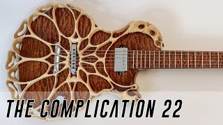 The Complication Completion 22 - the Most Complex electric Guitar Ever?