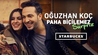 Starbucks 39 ta Oğuzhan Koç 39 tan Paha Biçilemez Sürpriz