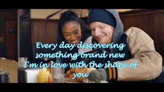 "Shape of you - Ed Sheeran (Lyrics) ""Shape of you"""