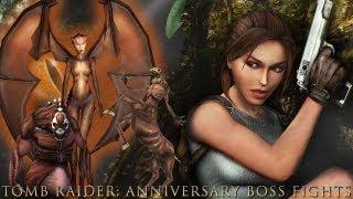 Tomb Raider Anniversary Bosses