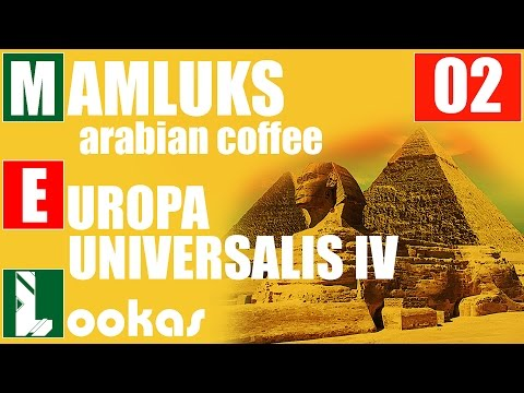 Europa Universalis IV PL | Mamluks | Arabian coffee | Czas na Osmanów|  02