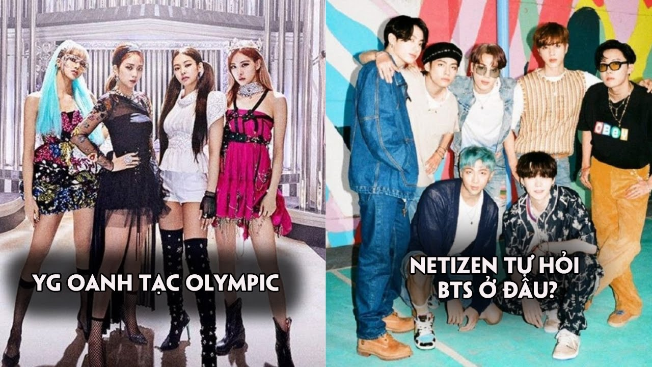 YG oanh tạc Olympic khi có nhiều bài hát được phát,netizen tự hỏi BTS ở đâu?