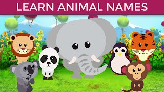 Nursery Rhymes Animals Names for babies | Learn Animal Names and Sounds | Baby Song