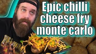 Epic Chilli Cheese Fry Monte Carlo - Handle It