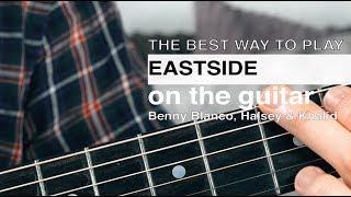 Eastside Guitar Tutorial // Benny Blanco, Khalid & Halsey Guitar Tutorial // How