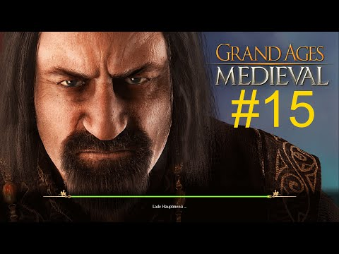 Grand Ages Medieval #15 Deutsch HD Lets Play  