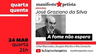 Manifesto Petista entrevista José Graziano da Silva