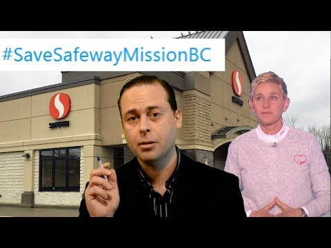 Can Ellen Save Safeway?? - Mission B.C.