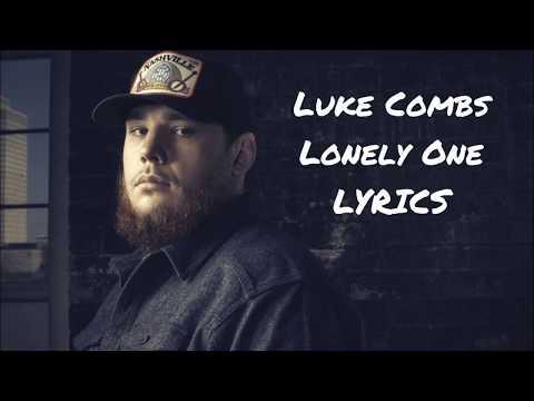Luke Combs - Lonely One LYRICS