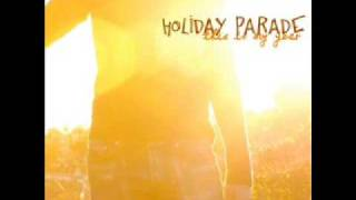 Watch Holiday Parade My Philosophy video